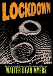 Lockdown ebook by Walter Dean Myers