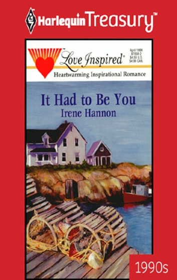 It Had to Be You ebook by Irene Hannon
