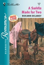 A Saddle Made for Two ebook by Roxann Delaney