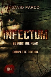 INFECTUM (Complete edition) ebook by David Pardo