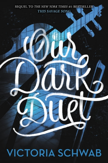 Our Dark Duet ebook by Victoria Schwab