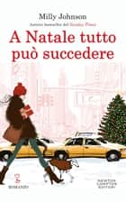 A Natale tutto può succedere ebook by Milly Johnson