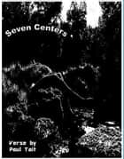Seven Centers ebook by Paul Tait