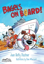 Bagels on Board ebook by Joan Betty Stuchner,Dave Whamond