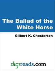 The Ballad of the White Horse ebook by Chesterton, Gilbert K.