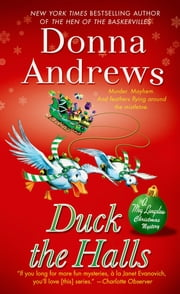 Duck the Halls - A Meg Langslow Mystery ebook by Donna Andrews