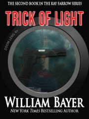 Trick of Light ebook by William Bayer