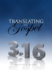 Translating the Gospel ebook by Hartmut Wiens