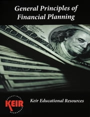 General Principles of Financial Planning Textbook ebook by John Keir,James Tissot