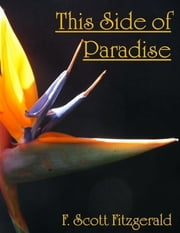This Side of Paradise ebook by F. Scott Fitzgerald