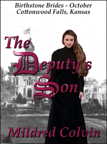 The Deputy's Son ebook by Mildred Colvin