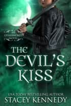 The Devil's Kiss ebook by Stacey Kennedy