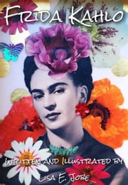 Frida Kahlo ebook by Lisa E. Jobe