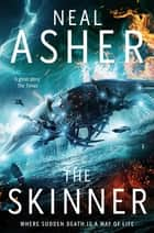 The Skinner: Spatterjay 1 ebook by Neal Asher