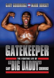 Gatekeeper ebook by Gary Goodridge and Mark Dorsey