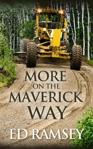 More on the Maverick Way ebook by Ed Ramsey