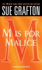 """M"" is for Malice ebook by Sue Grafton"