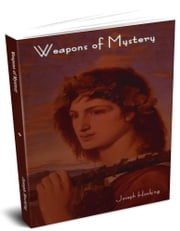 Weapons of Mystery ebook by Hocking, Joseph