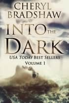 Into the Dark Boxed Set ebook by
