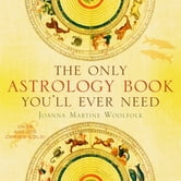 The Only Astrology Book You'll Ever Need ebook by Joanna Martine Woolfold
