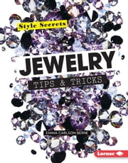 Jewelry Tips & Tricks ebook by Emma Carlson Berne,Elena  Heschke