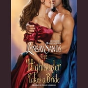 The Highlander Takes a Bride audiobook by Lynsay Sands