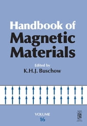 Handbook of Magnetic Materials ebook by Buschow, K.H.J.