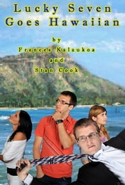 Lucky Seven Goes Hawaiian ebook by Stanley Cook,Frances Kalaukoa