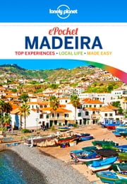 Lonely Planet Pocket Madeira ebook by Lonely Planet,Marc Di Duca