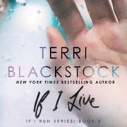 If I Live audiobook by Terri Blackstock
