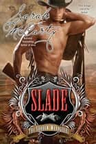 Slade ebook by Sarah McCarty