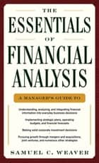 The Essentials of Financial Analysis ebook by Samuel C. Weaver