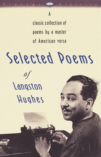 Selected Poems of Langston Hughes ebook by Langston Hughes