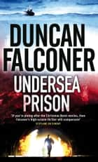 Undersea Prison ebook by Duncan Falconer