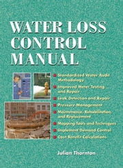Water Loss Control Manual ebook by Thornton, Julian