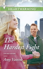 The Hardest Fight - A Clean Romance ebook by Amy Vastine