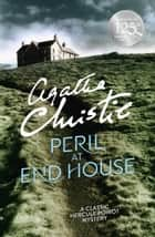 Peril at End House (Poirot) ebook by Agatha Christie