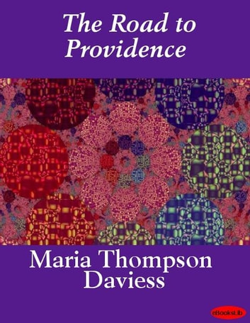 The Road to Providence ebook by Maria Thompson Daviess