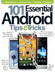 101 Essential Android Tips & Tricks ebook by Kobo.Web.Store.Products.Fields.ContributorFieldViewModel