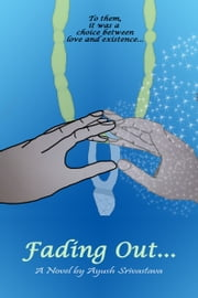 Fading Out... ebook by Ayush Srivastava
