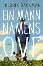 Ein Mann namens Ove - Roman ebook by Fredrik Backman, Stefanie Werner