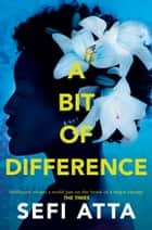 A Bit of Difference ebook by