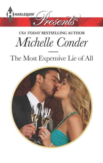 The Most Expensive Lie of All ebook by Michelle Conder