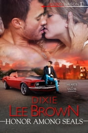 Honor Among SEALs ebook by Dixie Lee Brown