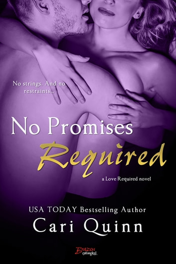 No Promises Required 電子書籍 by Cari Quinn