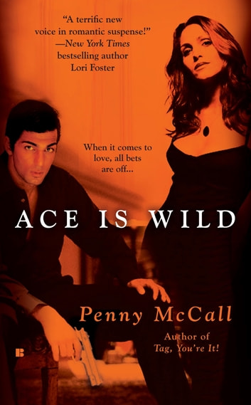 Ace Is Wild ebook by Penny McCall