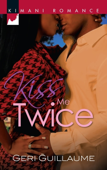 Kiss Me Twice ebook by Geri Guillaume