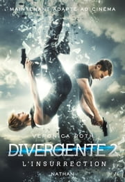Divergente 2 : L'insurrection ebook by Veronica Roth