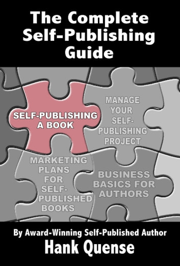 Self-publishing Guides: Self-publishing a Book ebook by Hank Quense