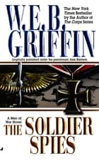 Soldier Spies ekitaplar by W.E.B. Griffin